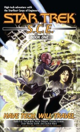 Star Trek: S.C.E.: Have Tech, Will Travel PDF Download