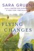 Sara Gruen - Flying Changes  artwork