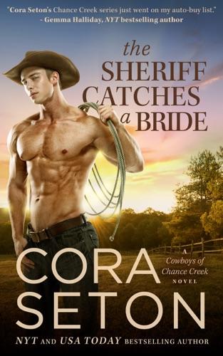 Cora Seton - The Sheriff Catches a Bride