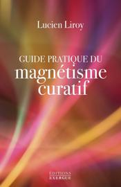 Guide pratique du magnétisme curatif