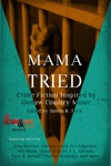 Mama Tried Crime Fiction Inspired By Outlaw Country Music