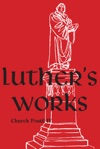 Luthers Works Volume 78 Church Postil IV