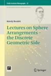 Lectures On Sphere Arrangements  The Discrete Geometric Side