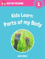 Kids Learn: Parts of My Body