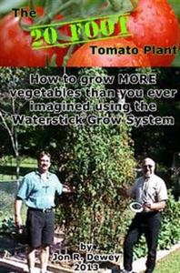 The 20 Foot Tomato Plant Book Cover