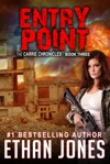 Entry Point A Carrie Chronicles Spy Thriller