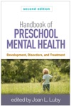 Handbook Of Preschool Mental Health Second Edition