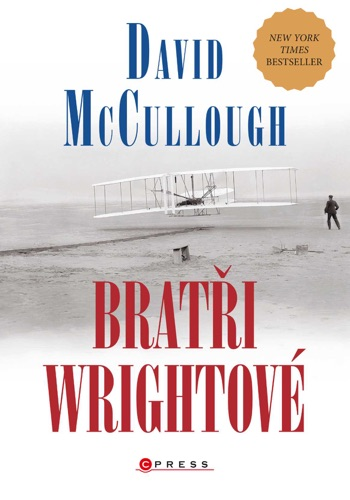 David McCullough - Bratři Wrightové