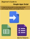 Beginners Guide To Google Apps Script