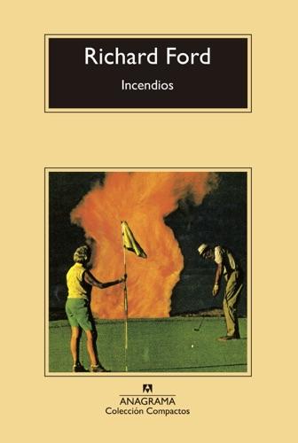 Richard Ford - Incendios