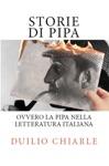 Storie Di Pipa Ovvero La Pipa Nella Letteratura Italiana