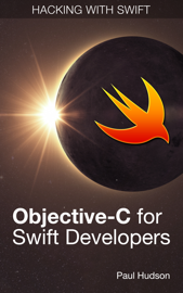 Objective-C for Swift Developers book