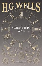 Download and Read Online Scientific War