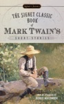 The Signet Classic Book Of Mark Twains Short Stories