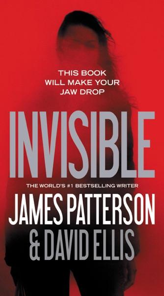 Invisible - James Patterson & David Ellis book cover