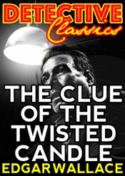 Download and Read Online The Clue Of The Twisted Candle