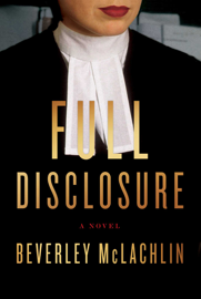 Full Disclosure - Beverley McLachlin book summary