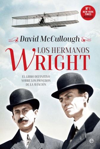 David McCullough - Los hermanos Wright