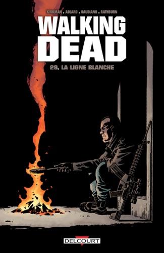 Robert Kirkman, Charlie Adlard & Stefano Gaudiano - Walking Dead T29