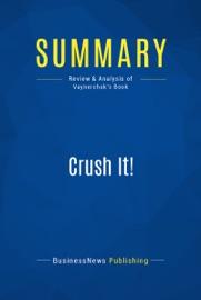 Summary Crush It