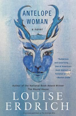 Louise Erdrich - Antelope Woman book