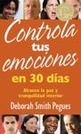Controla Tus Emociones En 30 Das