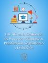Las TIC En La Gestin De Los Procesos Pedaggicos Planificacin Seguimiento Y Evaluacin