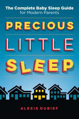 Precious Little Sleep - Alexis Dubief book