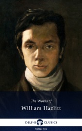 The Works of William Hazlitt