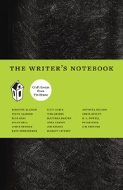 THE WRITERS NOTEBOOK II: CRAFT ESSAYS FROM TIN HOUSE
