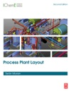 Process Plant Layout Enhanced Edition