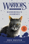 Warriors Super Edition Hawkwings Journey