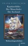 Kapitnsbilder - Der Mauerlufer - Der Seehund