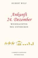 Hubert Wolf - Ankunft 24. Dezember artwork