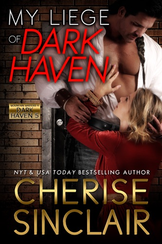 Cherise Sinclair - My Liege of Dark Haven