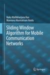 Sliding Window Algorithm For Mobile Communication Networks