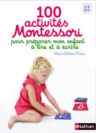 100 activités pour préparer mon enfant à lire et à écrire