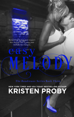 Easy Melody - Kristen Proby book
