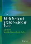 Edible Medicinal And Non Medicinal Plants