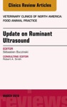 Update On Ruminant Ultrasound An Issue Of Veterinary Clinics Of North America Food Animal Practice E-Book