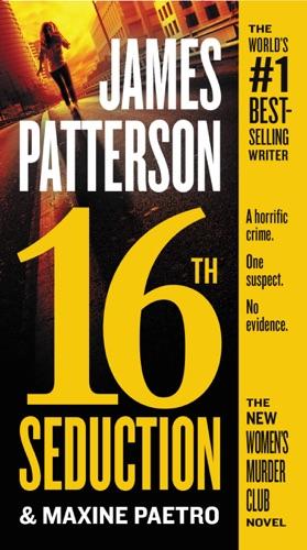 James Patterson & Maxine Paetro - 16th Seduction