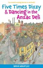 Five Times Dizzy & Dancing In The Anzac Deli