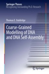 Coarse-Grained Modelling Of DNA And DNA Self-Assembly