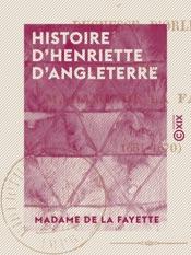 Download Histoire d'Henriette d'Angleterre