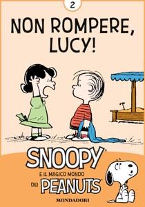 Non rompere, Lucy! Vol. 2 da Charles Schulz