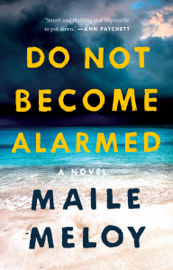 Do Not Become Alarmed book
