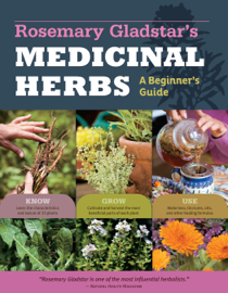 Rosemary Gladstar's Medicinal Herbs: A Beginner's Guide book