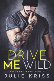 Drive Me Wild PDF Download