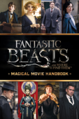 Magical Movie Handbook (Fantastic Beasts and Where to Find Them)
