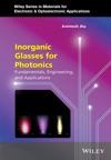 Inorganic Glasses For Photonics